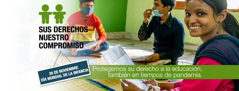 #DíaMundialInfancia | Protegemos su derecho a la educación, también en tiempos de pandemia.
